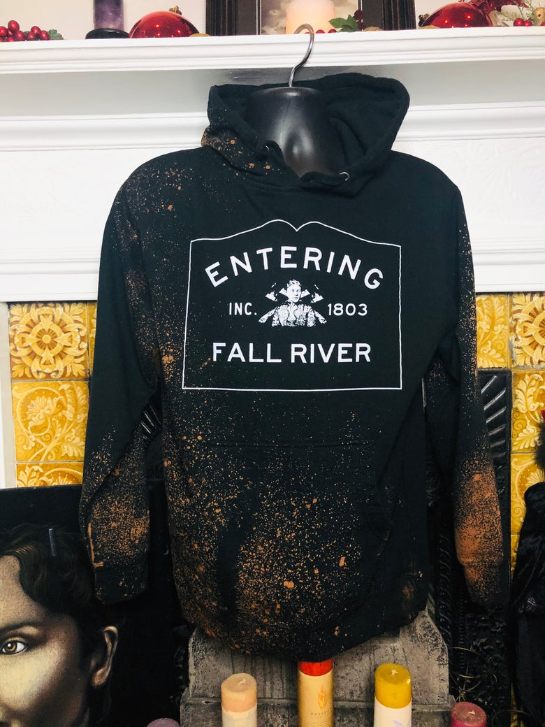 Image of Entering Fall River From The Grave Hoodie