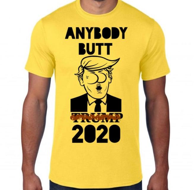 Image of Anybody Butt Trump 2020 Yellow T-Shirt