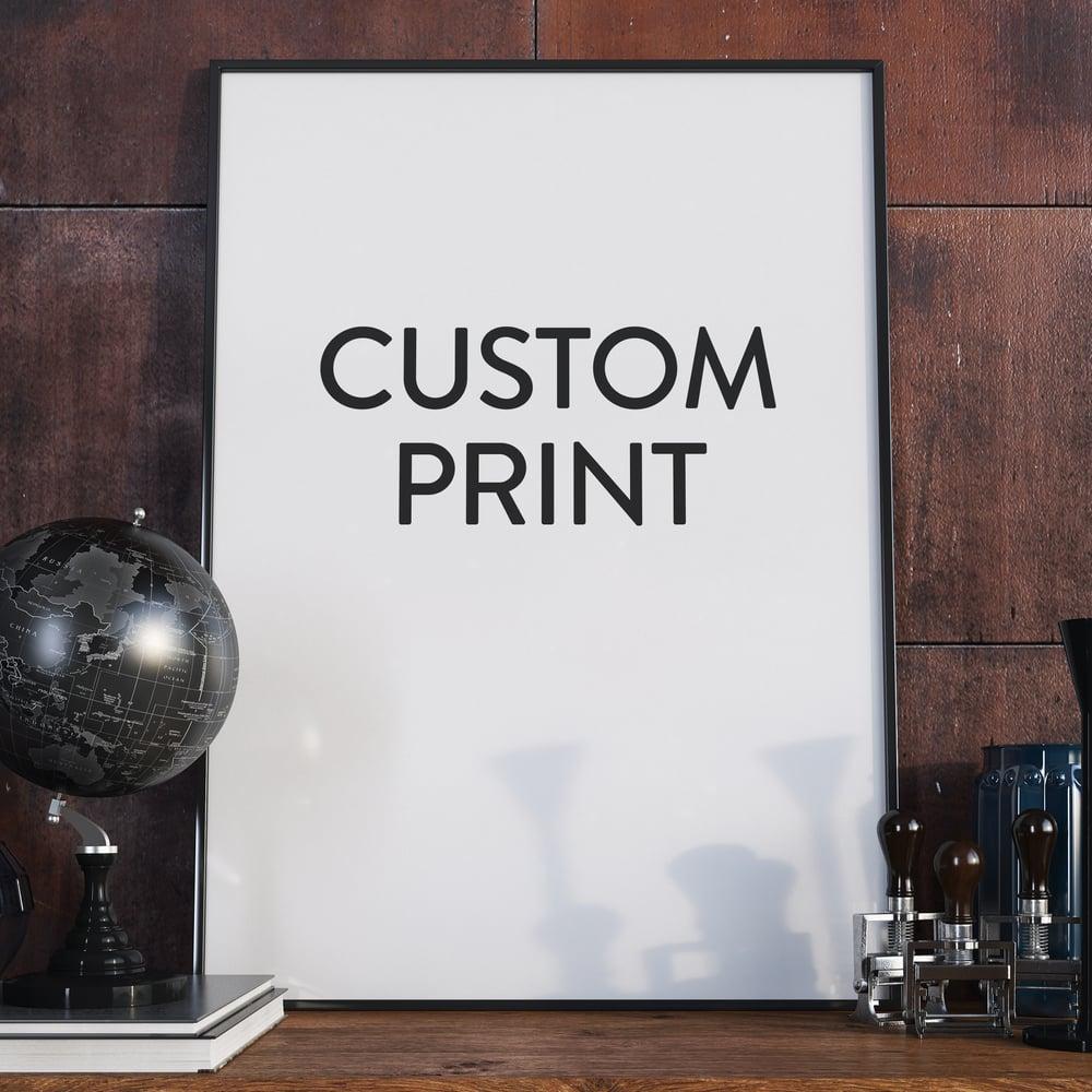 Image of Custom print 2x