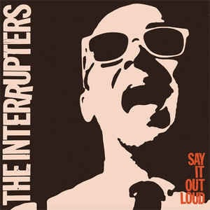 Image of The Interrupters - Say It Out Loud LP