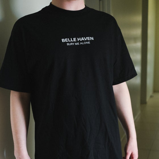Image of Belle Haven 'Bury Me Alone' Tee