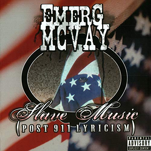 Image of Emerg McVay - Slave Music (post 911 lyricism)