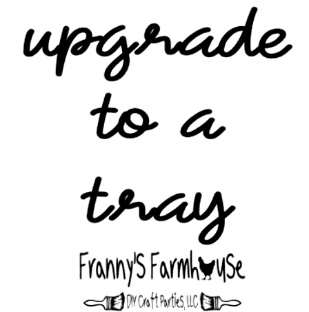 Image of Upgrade To a Tray