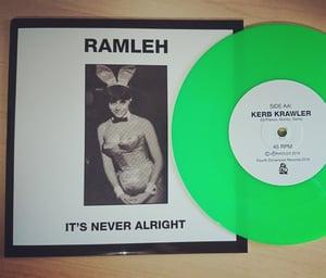 "Image of Ramleh 'It's Never Alright'/'Kerb Krawler' 7"" - Green Vinyl"