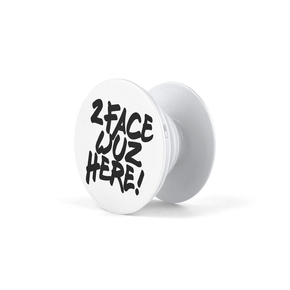 Image of 2face Wuz Here Pop Socket