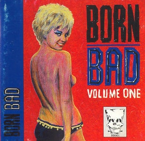 Image of LP. V.A. : Born Bad Vol 1.    Classic compilation.