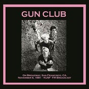 Image of LP. The Gun Club : On Broadway 6th Nov 1981.      Ltd Edition 500 copies.