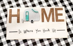 Image of HOME is Where You Hook Up 3D Sign