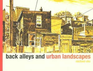 Image of Back Alleys and Urban Landscapes by Michael Cho