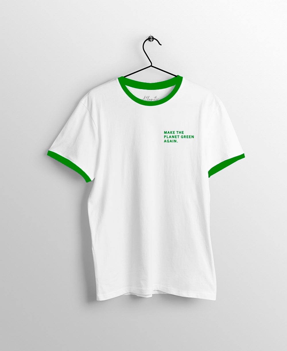 Make the planet green again T-Shirt