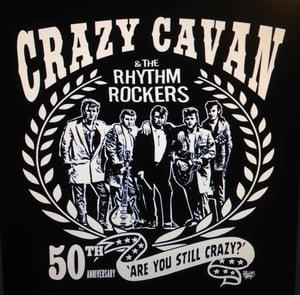 """Image of NEW!  """"ARE YOU STILL CRAZY?"""" CRAZY CAVAN, 50th ANNIVERSARY T-SHIRT (MENS) CRAZY CAVAN STORE"""