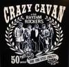 """NEW!  """"ARE YOU STILL CRAZY?"""" CRAZY CAVAN, 50th ANNIVERSARY T-SHIRT (MENS) CRAZY CAVAN STORE"""