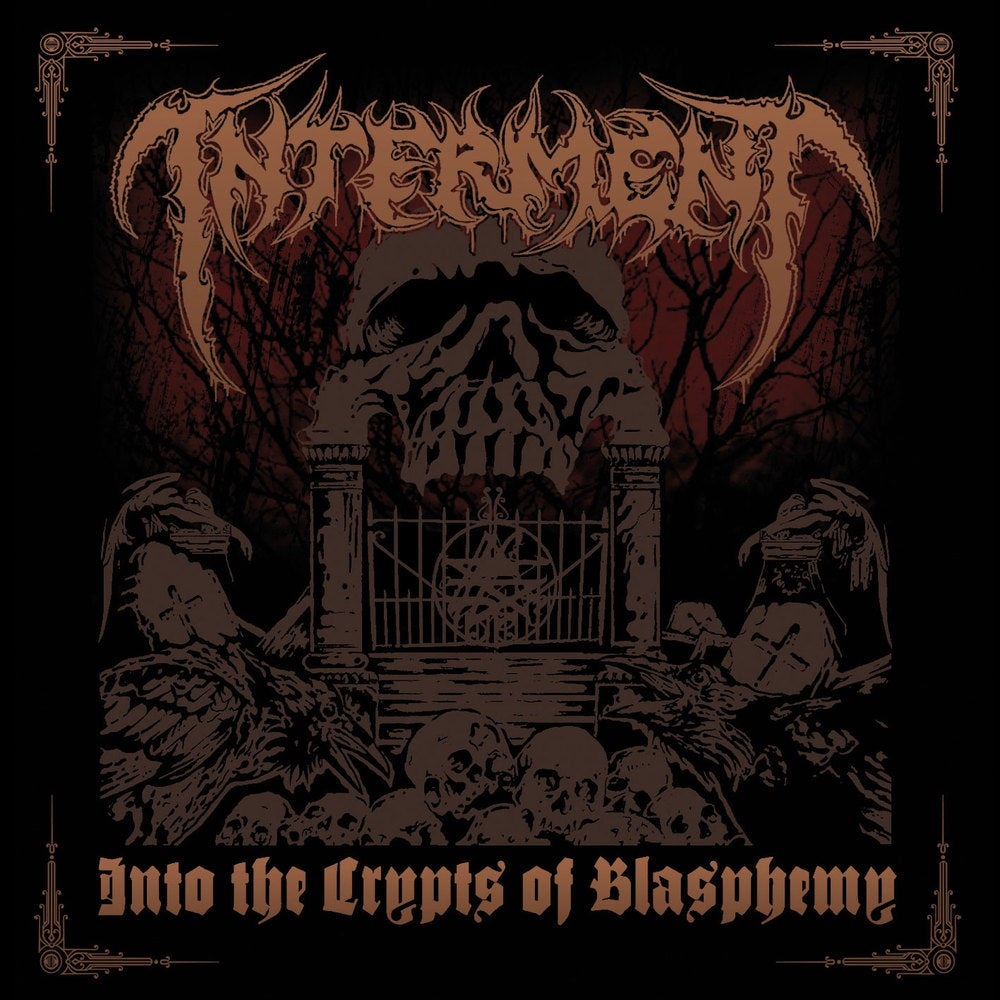 """INTERMENT """"Into The Crypts Of Blasphemy"""" CD"""