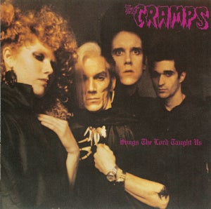Image of LP. The Cramps : Songs The Lord Taught Us.