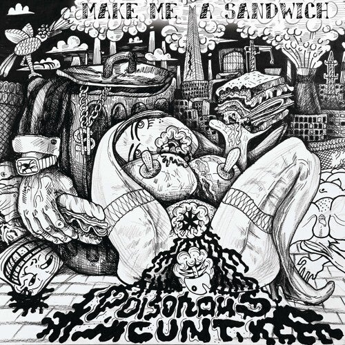 Image of POISONOUS CXNT - MAKE ME A SANDWICH LP