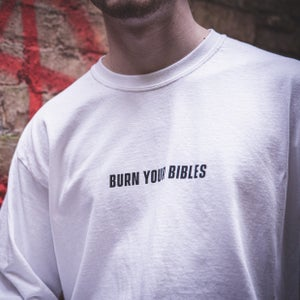 Image of Burn Your Bibles Tee.
