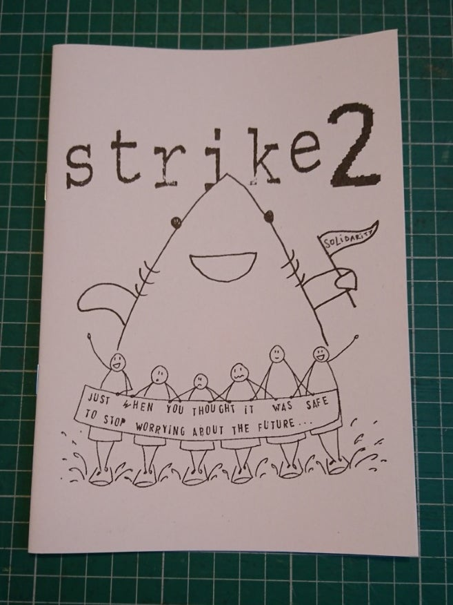 Image of Strike 2: Just When You Thought It Was Safe To Stop Worrying About The Future