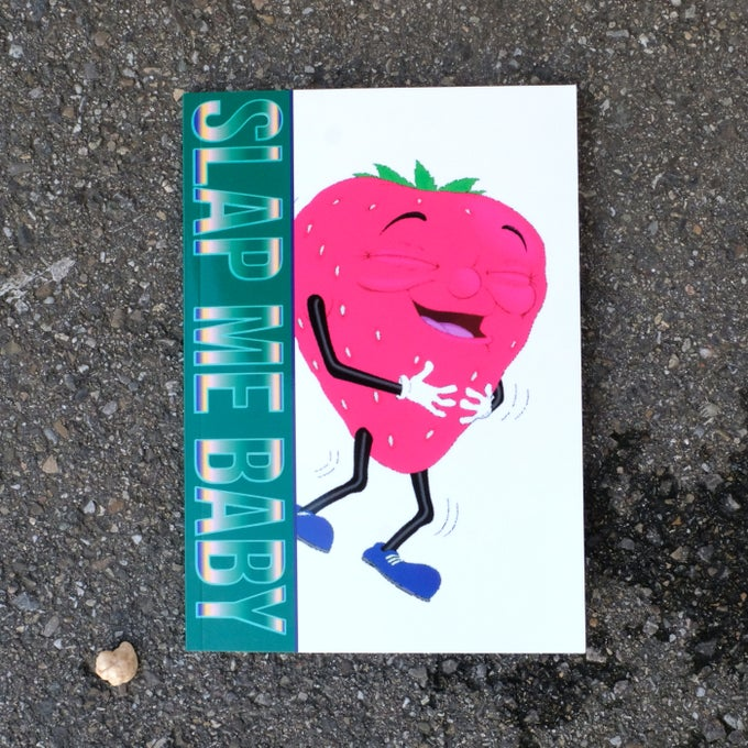 Image of Slap Me Baby Zine #2