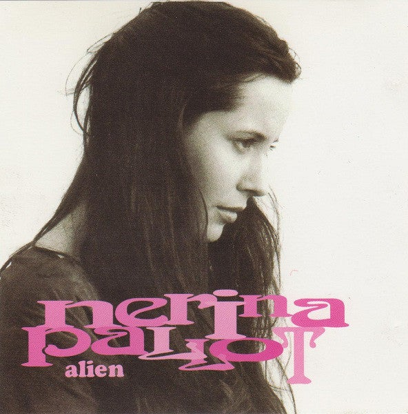 Image of Nerina Pallot - Alien - 3 track CD plus Alien CD-Rom *RARE* Signed