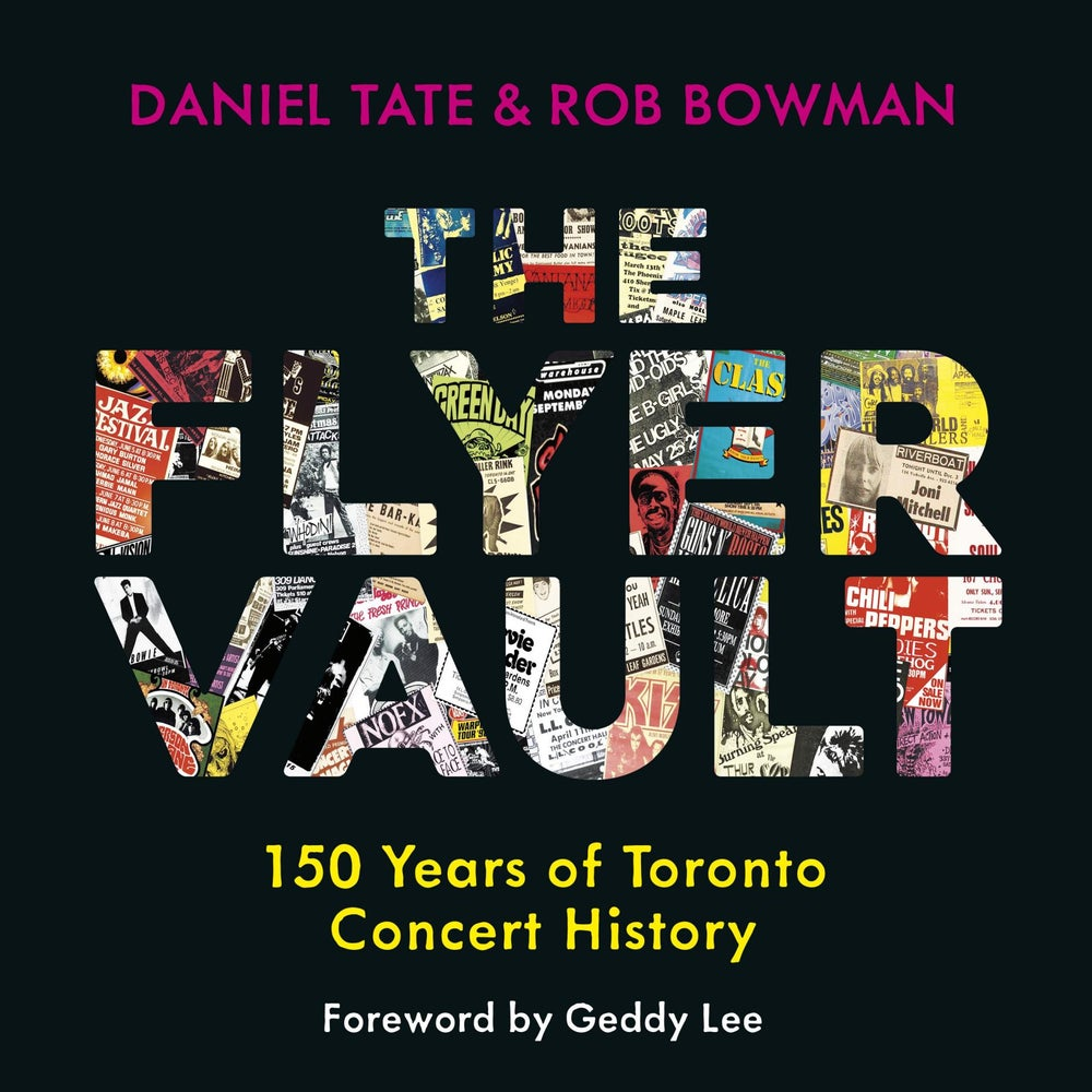 Image of The Flyer Vault: 150 Years of Toronto Concert History