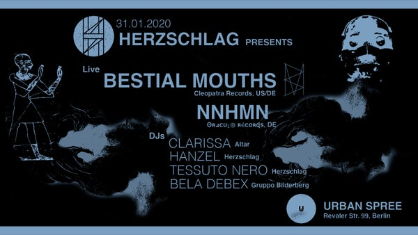 Image of Ticket - 31.01.2020 Herzschlag: Bestial Mouths, NNHMN + DJs