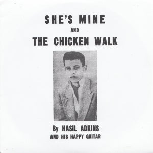 "Image of 7"". Hasil Adkins : She's Mine / Chicken Walk.   Ltd Edition Repro."