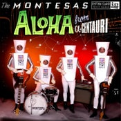 "Image of 10"" LP. The Montesas : Aloha From A-Centauri.    Last Copies."