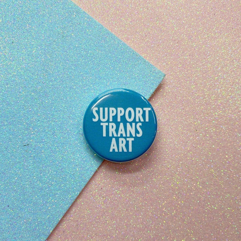 Image of Support Trans Art Button Badge