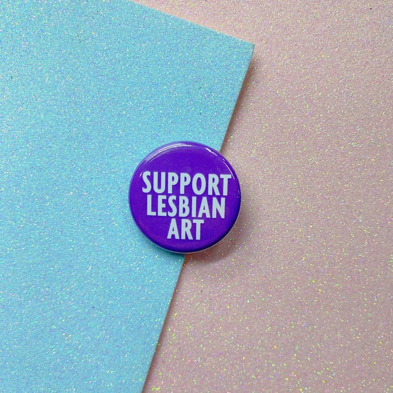 Image of Support Lesbian Art Button Badge