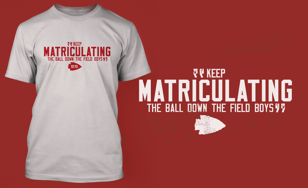 Image of Keep Matriculating the Ball Shirt