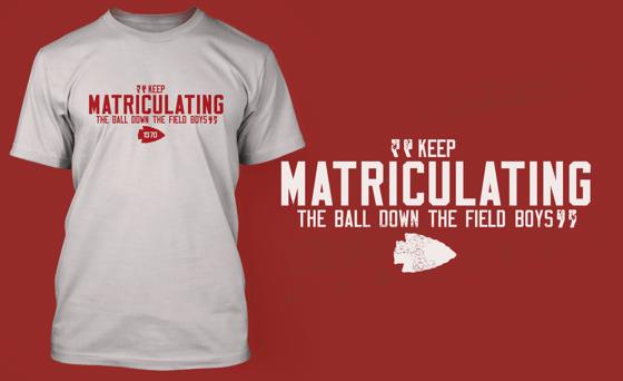 Image of Keep Matriculating the Ball Shirt