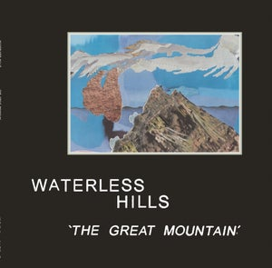 Image of Waterless Hills - 'The Great Mountain' (Ltd Frosted Clear) CARDINAL FUZZ 20 LEFT