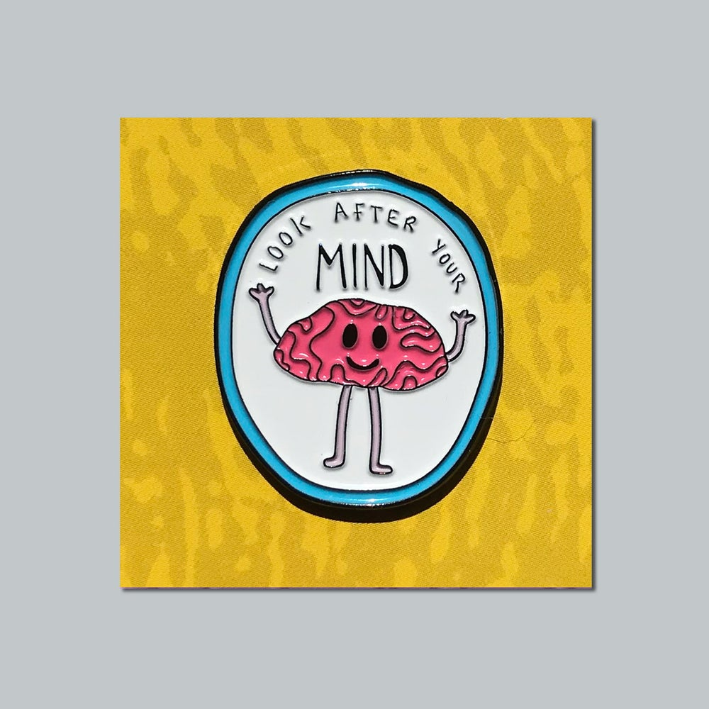 "Image of ""Look After Your Mind"" Soft Enamel Pin"