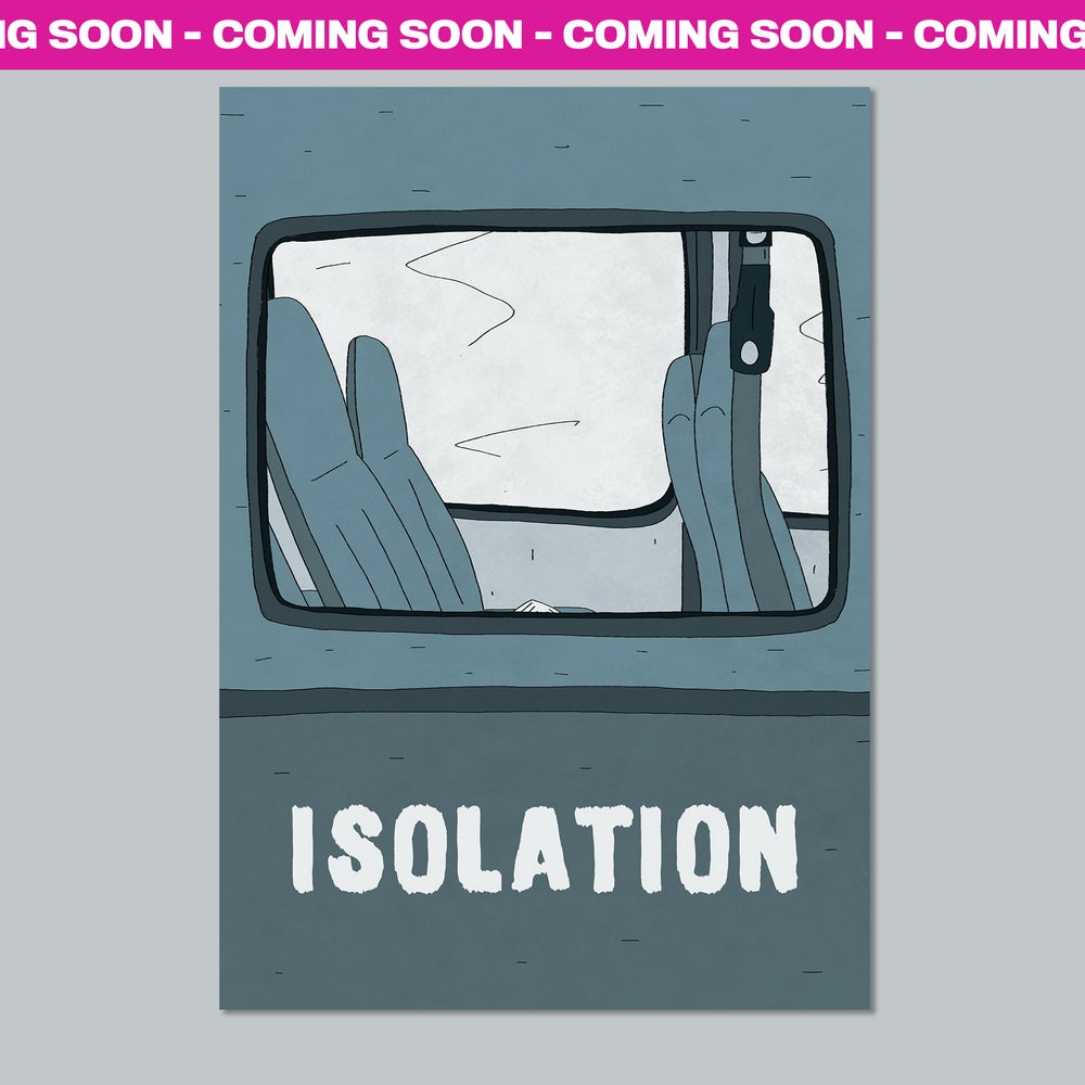 Image of Isolation Zine