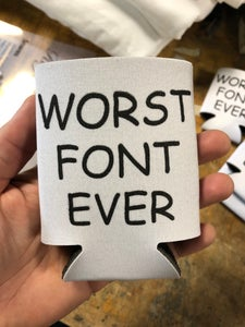 Image of Comic Sans - koozie