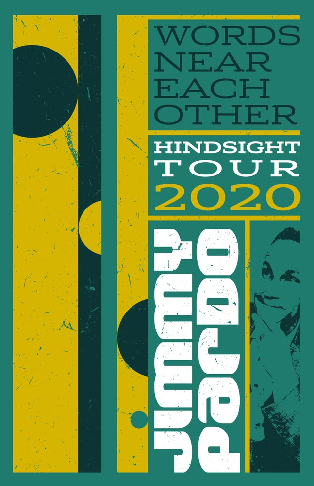 Image of TOUR POSTER : Words Near Each Other - Hindsight 2020 Tour