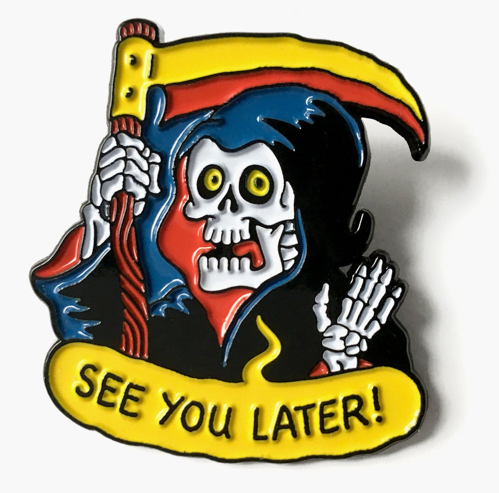 Image of See You Later! Pin