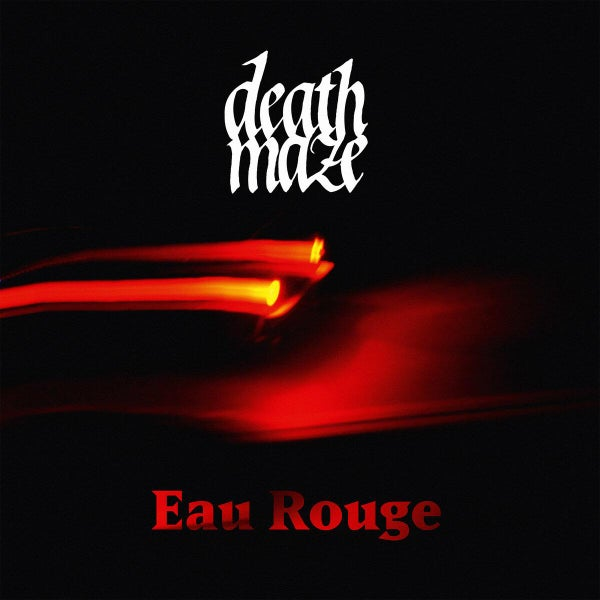 Image of Deathmaze «Eau Rouge» Lp