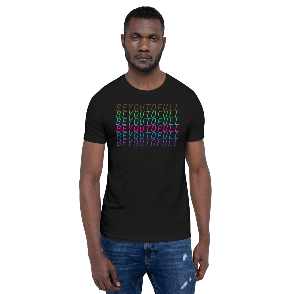 Image of Be You To Full - Black Unisex T Shirts