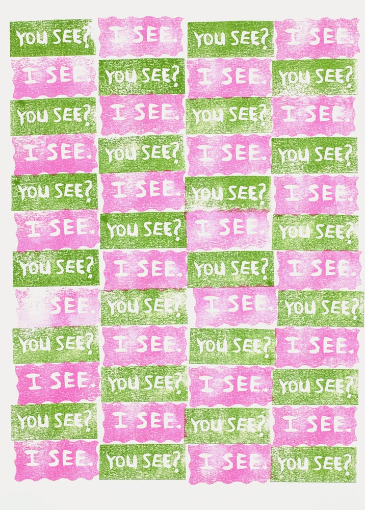 Image of You see? I see