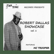 Image of Robert Dallas Showcase Vo1: 1 featuring MC Trooper - Jamtone records (New UK vinyl EP)