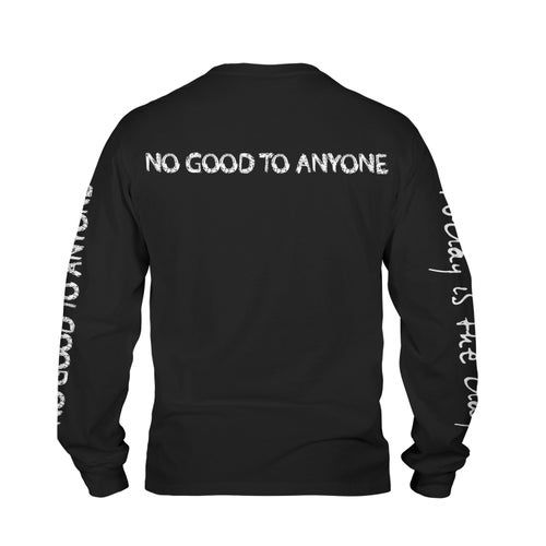 "Image of TODAY IS THE DAY ""NO GOOD TO ANYONE"" LONGSLEEVE"