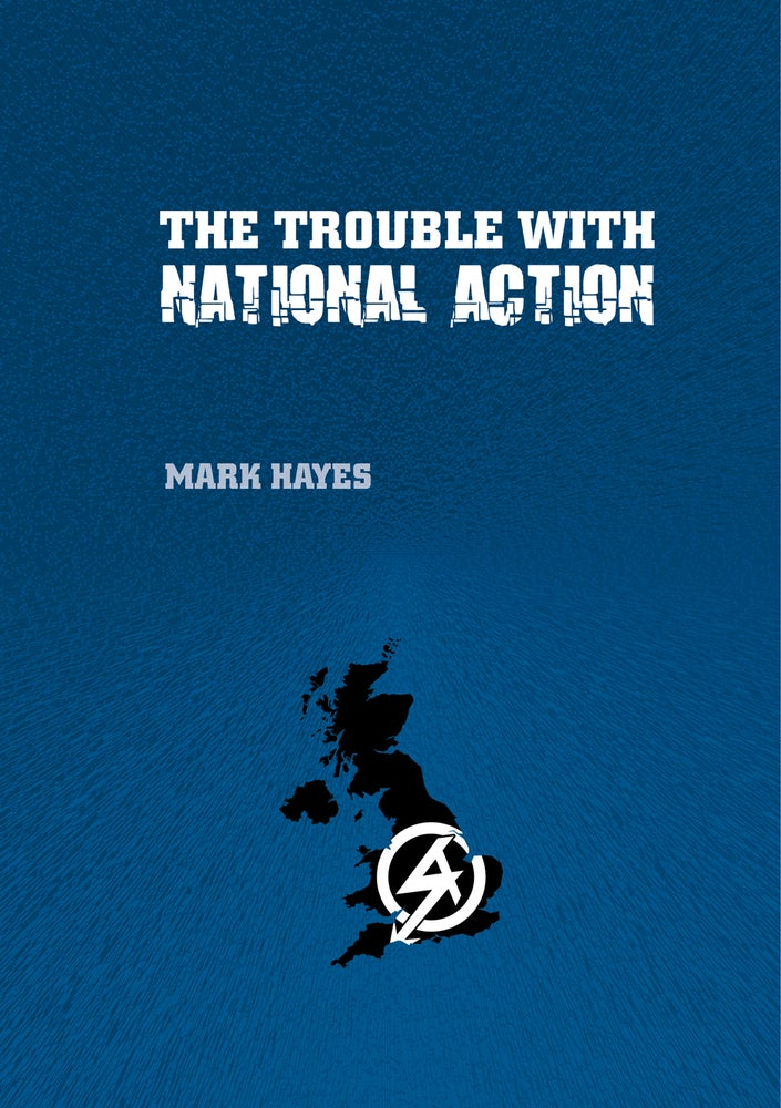 Image of The Trouble With National Action
