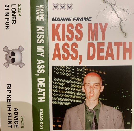 "Image of MAHNE FRAME ""KISS MY ASS, DEATH"" CASSETTE"