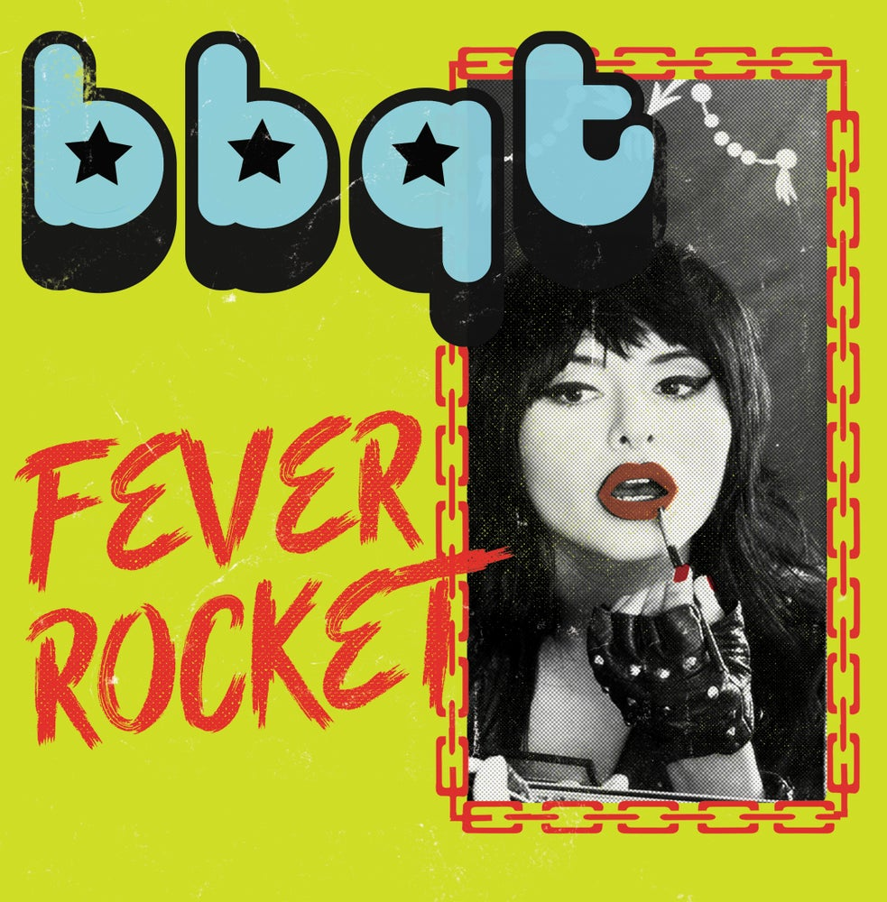 "Image of BBQT ""Fever Rocket / Savage"" 7"""