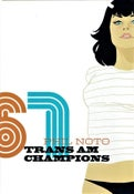 Image of Trans Am Champions by Phil Noto
