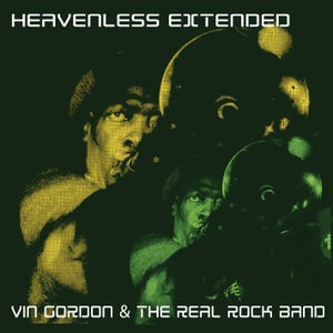 Image of HEAVENLESS EXTENDED - Vin Gordon & The Real Rock Band - Roots Garden records (CD LP )