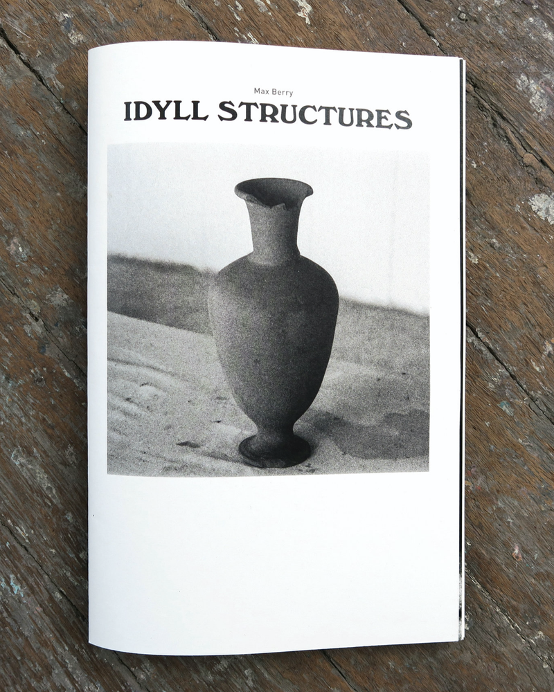 Image of Max Berry artist publication 'Idyll Structure'