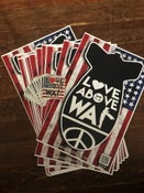 Image of LOVE ABOVE WAR PACK