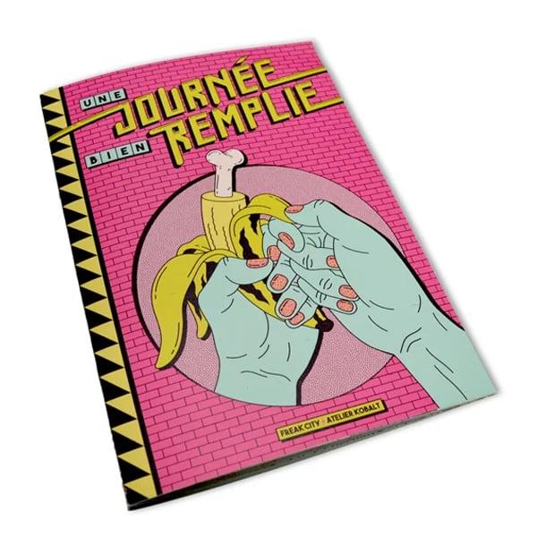 Image of UNE JOURNEE BIEN REMPLIE Fanzine